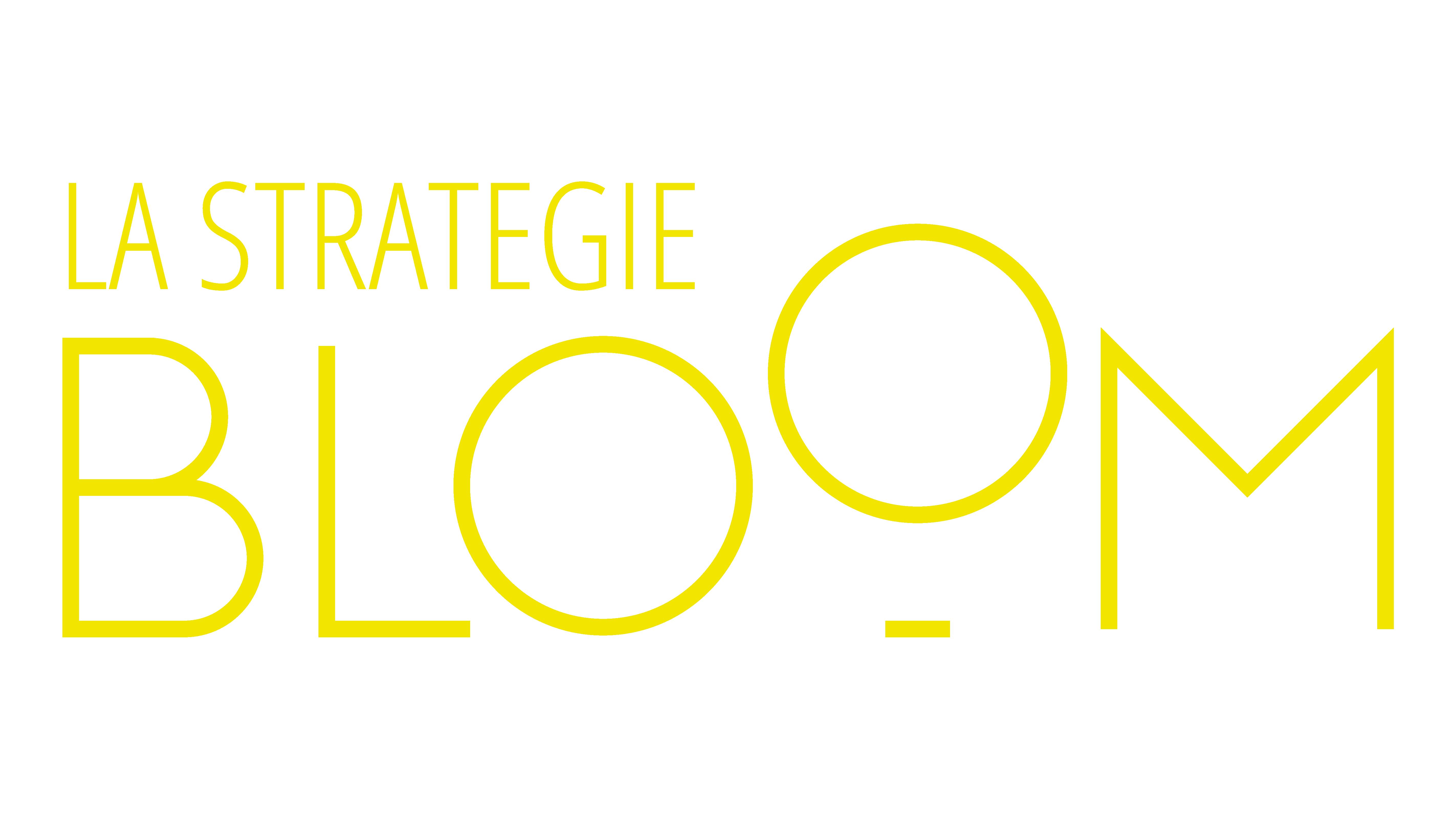 La Stratégie Bloom